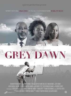 Trailer + Shirley Frimpong Manso's New Movie-GREY DAWN Starts Showing From February 13 In Accra | Featuring Bimbo Manuel, Sika Osei, Funlola Aofiyebi-Raimi & Others