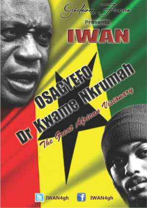 IWAN Osagyefo Dr. Kwame Nlkrumah, Ghana's First president who brougt Independence