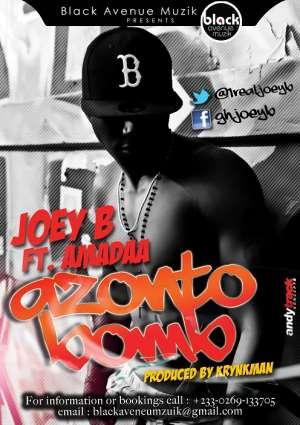 BRAND NEW BANGER !!! 'AZONTO BOMB' BY JOEY B FT. AMADAA