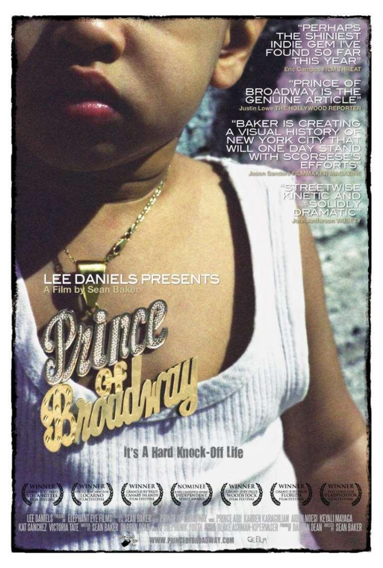 Lee Daniels Presents Prince of Broadway A film by Sean Baker