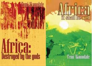 Africa: Destroyed by the gods & Africa: It shall be well digital editions are out