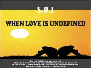The Power of love , a review of the book: When Love is undefined