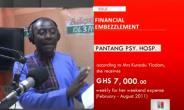 Revenue Officers Exposed!! Account Department Squander Over GH¢ 708,000.00  At Pantang Psychiatric Hospital