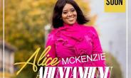 Gospel diva Alice McKenzie to release new song titled 'AHUNTANHUNU' featuring Morris D'Voice