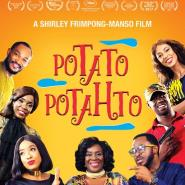 Potato Potahto heads to African cinemas, Set to premiere in Nigeria, South Africa and Ghana