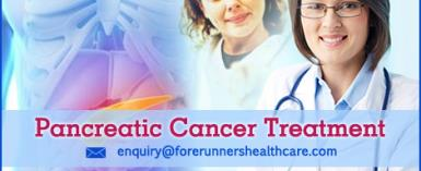 10 Reasons To Choose India for Pancreatic Cancer Treatment - Forerunners Healthcare