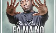 Christ Image - Fa Ma No (lyrics)
