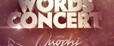 Quophi Words Set To Entertain Fans In His First Solo Concert On December 22