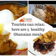 Tourists Can Relax; Here Are 5  Healthy Ghanaian Meals
