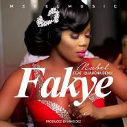 Mzbel releases Fakye