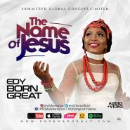 EDYBORNGREAT drops The Name Of Jesus