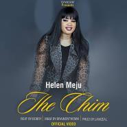 Video: Helen Meju...Ihe Chim