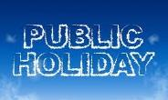 December 25th, 26th Declared Official Public Holidays