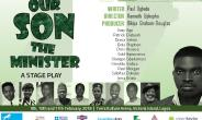 """Beeta Universal Arts Foundation presents """"Our Son the Minister"""""""