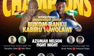 """Azumah Nelson Fight Night Moves To Abetifi… Bukom Banku On The """"Bliss On The Hill"""" Bill"""