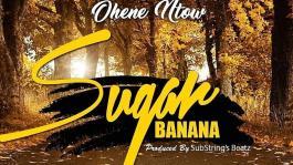 New Music: Ohene Ntow (Sugar Banana) official video