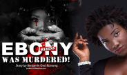 Opinion: Ebony Was Murdered In Cold Blood
