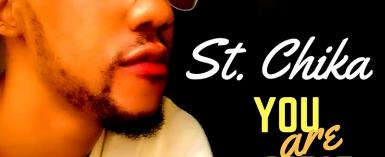 St. Chika – You Are Great
