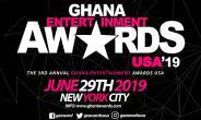 2019 Ghana Entertainment Awards USA Holds On June 29th