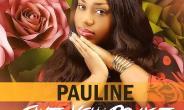 New Music: I Give You Praise - Pauline