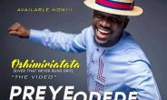 Music Video: Preye Odede | Oshimiri Atata