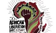 25th May Slated for African Liberation Day & Africans Rising First Year Anniversary