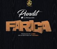 Mecury Music Entertainment Signee Pundit Drops New Single Fariga Produced By Aybee