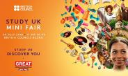 "British Council To Host ""Study UK Mini Fair "" On 20TH July"