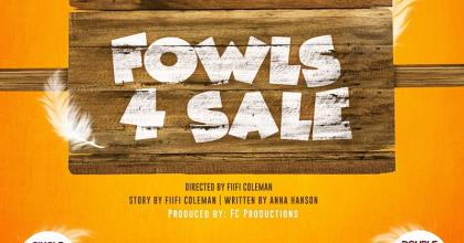 National Theatre, FC Productions To Stage 'Fowls For Sale' Satire