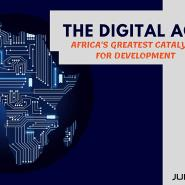 The Digital Age; Africa's Greatest Catalyst For Development