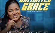 New Release: Unlimited Grace By Sharon Constantine Ft Testimony Peace