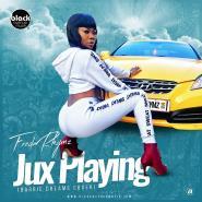 Freda Rhymz -Jux Playing