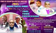 Power Of Redemption Apostolic Ministries Set To Hold 2015 Annual Prayer Summit